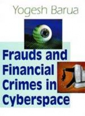 Frauds & Financial Crimes in Cyberspace