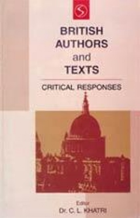 British Authors and Texts: Critical Responses