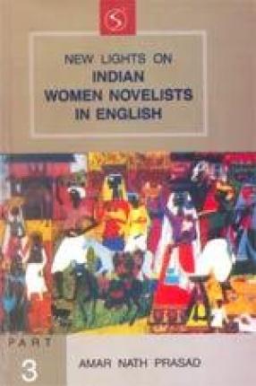 New Lights on Indian Women Novelists in English (Part III)