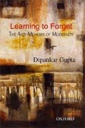 Learning to Forget: The Anti-Memoirs of Modernity