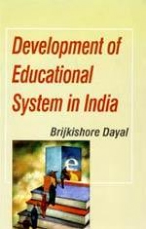 Development of Educational System in India