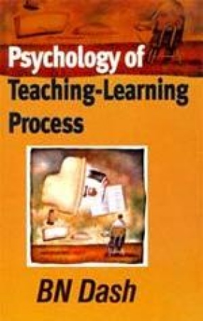 Psychology of Teaching-Learning Process