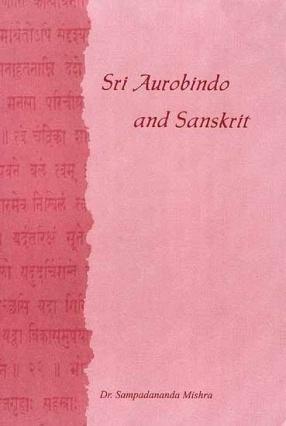 Sri Aurobindo and Sanskrit