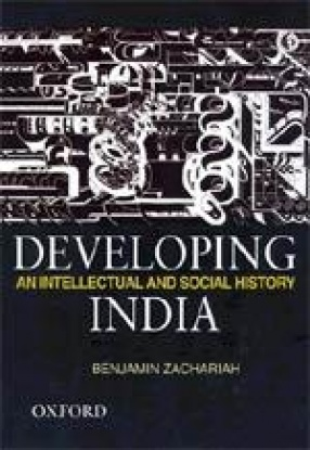 Developing India: An Intellectual and Social History, C. 1930-50