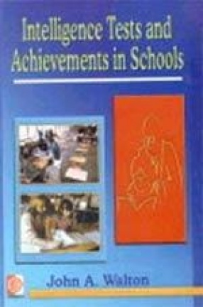 Intelligence Tests and Achievements in Schools