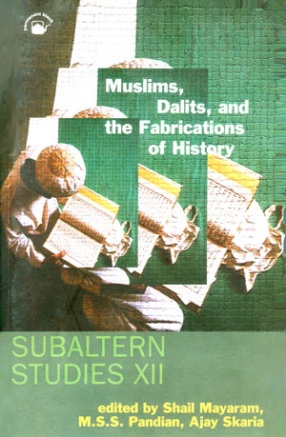 Muslims, Dalits and the Fabrications of History