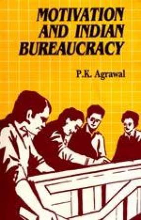 Motivation and Indian Bureaucracy