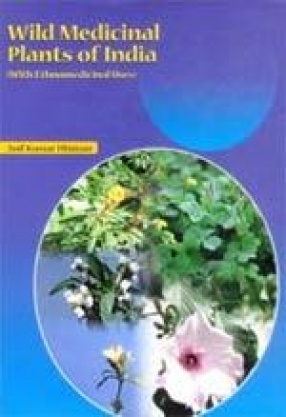 Wild Medicinal Plants of India: With Ethnomedicinal Uses