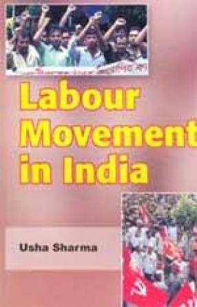 Labour Movement in India: (In 2 Volumes)