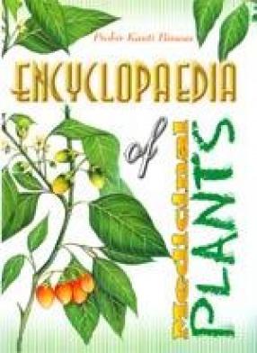 Encyclopaedia of Medicinal Plants (In 4 Volumes)