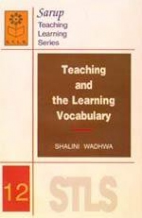 Teaching and the Learning Vocabulary