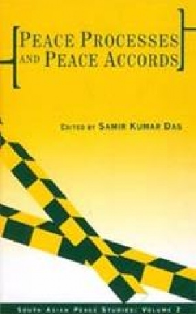 Peace Processes and Peace Accords (Volume 2)