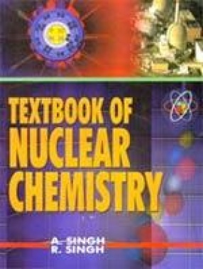 Textbook of Nuclear Chemistry