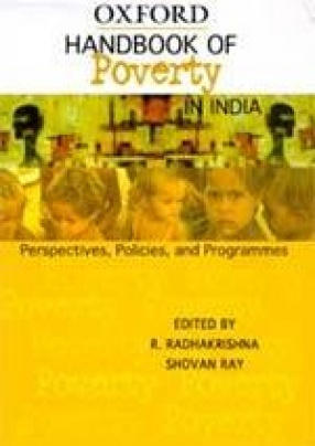 Handbook of Poverty in India: Perspectives, Policies, and Programmes