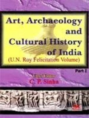 Art, Archaeology and Cultural History of India (In II Parts)
