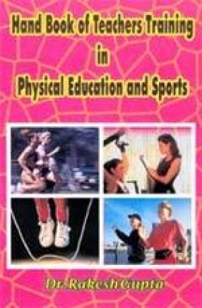 Hand Book of Teachers Training in Physical Education