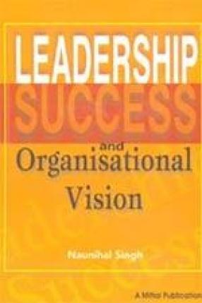 Leadership Success and Organisational Vision