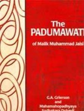 The Padumawati of Malik Muhammad Jaisi