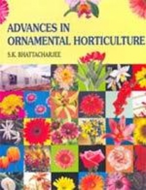 Advances in Ornamental Horticulture (In 6 volumes)