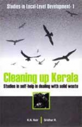 Cleaning up Kerala: Studies in Self-help in dealing with Solid Waste
