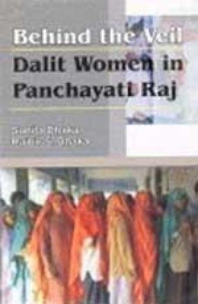 Behind the Veil: Dalit Women in Panchayati Raj