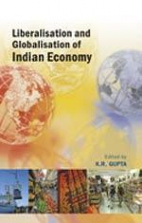 Liberalisation and Globalisation of Indian Economy (Volume 3)