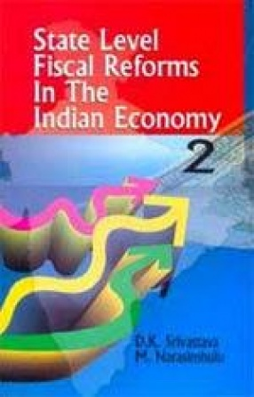 State Level Fiscal Reforms In the Indian Economy (In 2 Volumes)