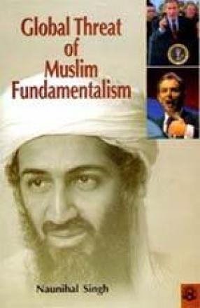 Global Threat of Muslim Fundamentalism