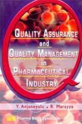 Quality Assurance and Quality Management in Pharmaceutical Industry