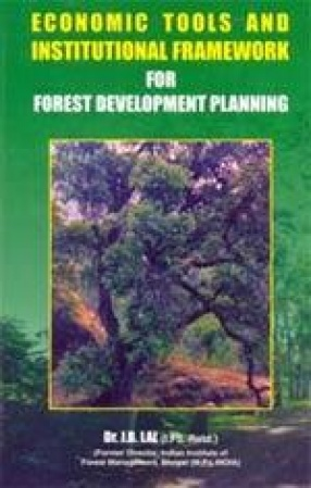 Economic Tools and Institutional Framework for Forest Development Planning