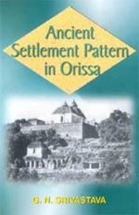 Ancient Settlement Pattern in Orissa