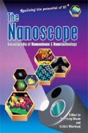The Nanoscope: Encyclopedia of Nanoscience & Nanotechnology (In 6 Volumes)