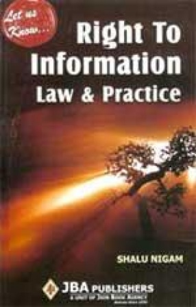 Let Us Know: Right to Information: Law and Practice