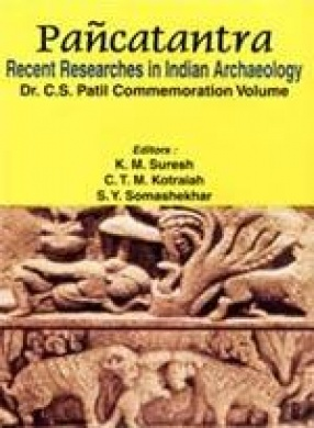 Pancatantra: Recent Researches in Indian Archaeology (In 2 Volumes)