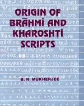 Origin of Brahmi and Kharoshti Scripts