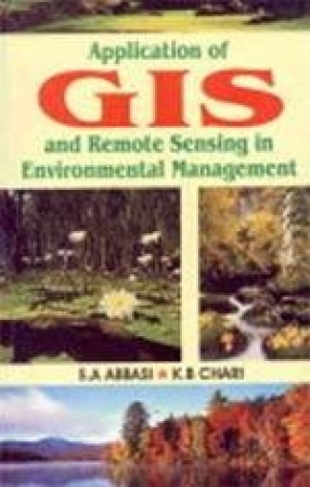 Application of GIS and Remote Sensing in Environmental Management