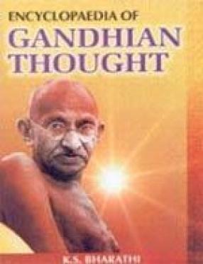 Encyclopaedia of Gandhian Thought (In 6 Volumes)