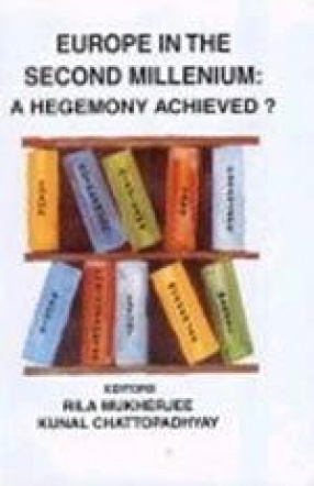 Europe in the Second Millenium: A Hegemony Achieved?
