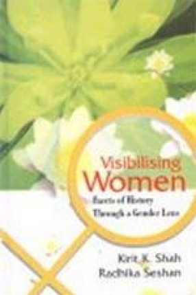 Visibilising Women: Facets of History Through a Gender Lens