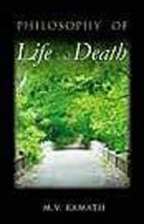 Philosophy of Life and Death