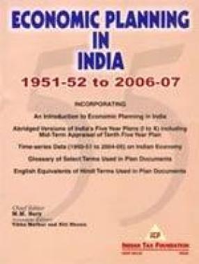 Economic Planning in India (1951-52 to 2006-07)