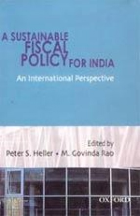 A Sustainable Fiscal Policy for India: An International Perspective
