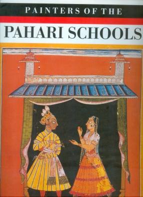 Painters of the Pahari Schools
