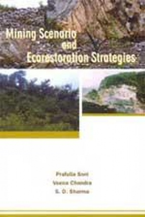 Mining Scenario and Ecorestoration Strategies