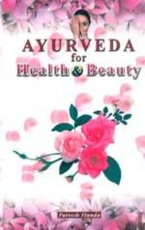 Ayurveda for Health and Beauty