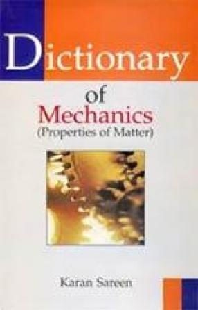 Dictionary of Mechanics: Properties of Matter