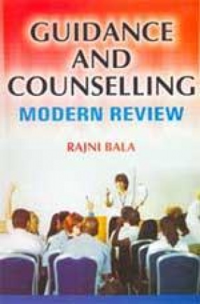 Guidance and Counselling: Modern Review