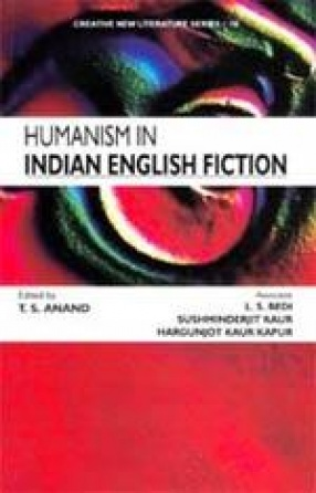 Humanism in Indian English Fiction