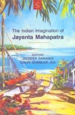 The Indian Imagination of Jayanta Mahapatra
