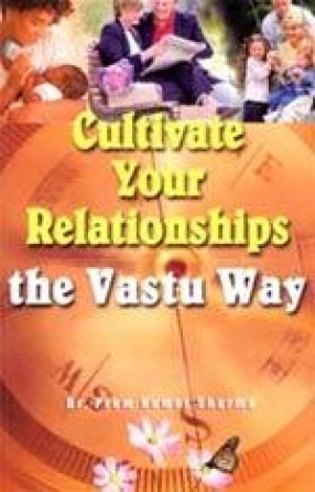 Cultivate Your Relationships the Vastu Way!